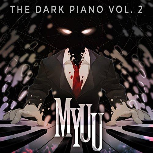 The Dark Piano, Vol. 2 (Myuuji Remastered)