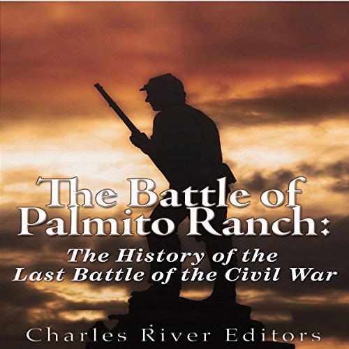 The Battle of Palmito Ranch audiobook cover art