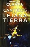 Cánticos de la lejana Tierra (Alamut Serie Fantástica)...