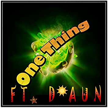 One Thing (feat. D'aun)