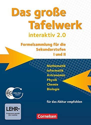 Das grosse Tafelwerk interaktiv 2.0 Mathematik, Informatik, Astronomie, Physik, Chemie, Biologie. Schuelerbuch mit CD-ROM. Westliche Bundeslaender: ... Ausgabe (außer Niedersachsen und Bayern))