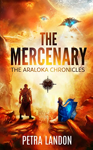 Book: The Mercenary (The War Chronicles Book 1) by Petra Landon