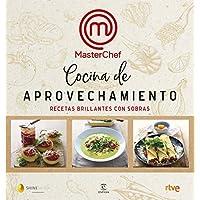 Cocina de aprovechamiento: Recetas brillantes con sobras (F. COLECCION)