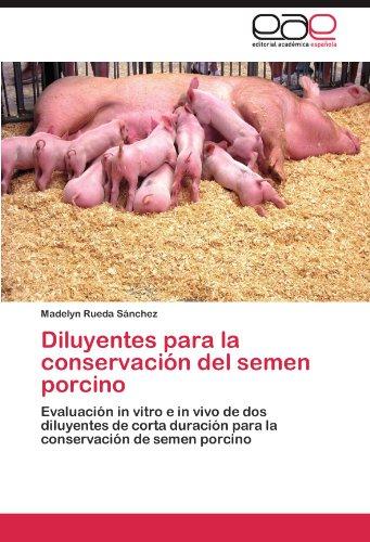 Diluyentes Para La Conservacion del Semen Porcino