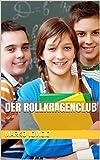 Der Rollkragenclub (German Edition)