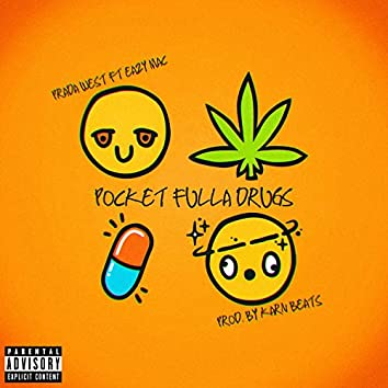 Pocket Fulla Drugs (feat. Eazy Mac)