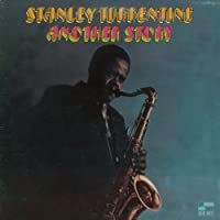 Another Story by Stanley Turrentine (2001-03-05)