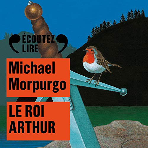 Le roi Arthur audiobook cover art