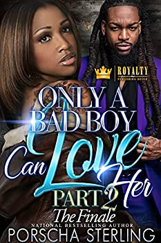 Only a Bad Boy Can Love Her 2  The Bad Boys Finale