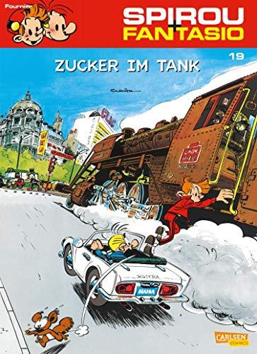 Spirou und Fantasio 19: Zucker im Tank: (Neuedition) (German Edition)