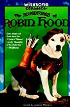 The Adventures of Robin Hood (Wishbone Classics #6)