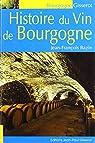 Histoire du vin de Bourgogne par Bazin