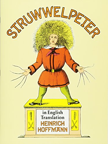 Struwwelpeter: In English Translation