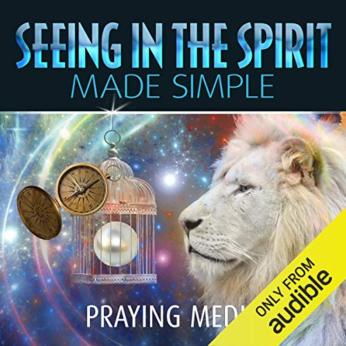 Seeing in the Spirit Made Simple audiobook cover art