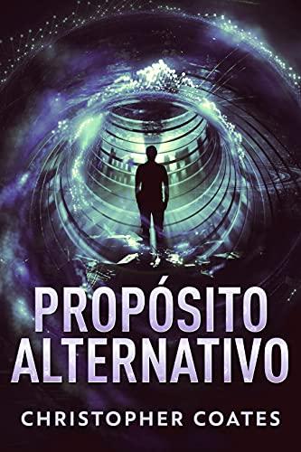 Propósito Alternativo: Em Português