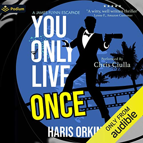You Only Live Once Audiobook By Haris Orkin cover art