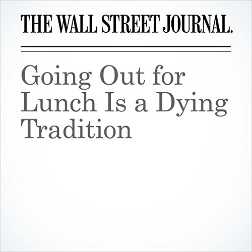 Going Out for Lunch Is a Dying Tradition copertina