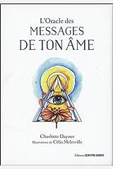 L'Oracle des messages de ton âme Relié