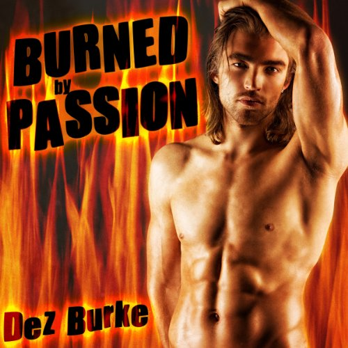 Burned by Passion audiobook cover art