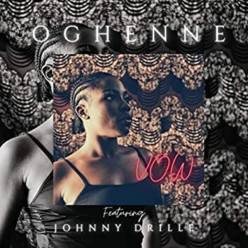 Vow (feat. Johnny Drille)