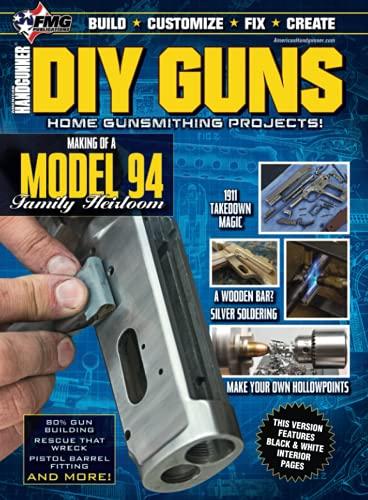 DIY GUNS: Home Gunsmithing Projects