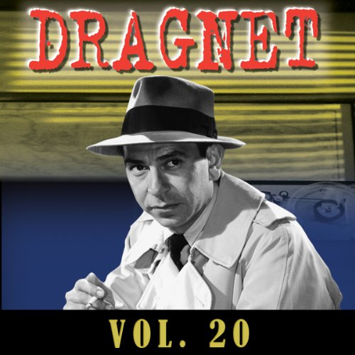 Dragnet Vol. 20 audiobook cover art