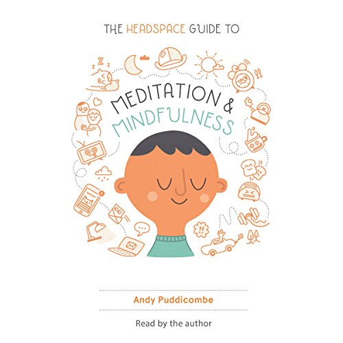 The Headspace Guide to Meditation and Mindfulness audiobook cover art