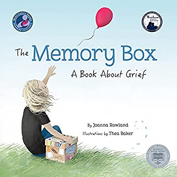 The Memory Box  A Book About Grief