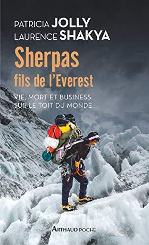 Sherpas, fils de lEverest (ARTHAUD POCHE) (French Edition)