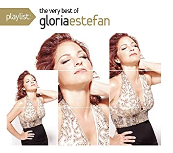Playlist: The Very Best Of Gloria Estefan