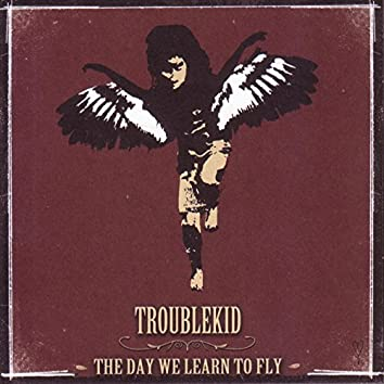 The Day We Learn to Fly