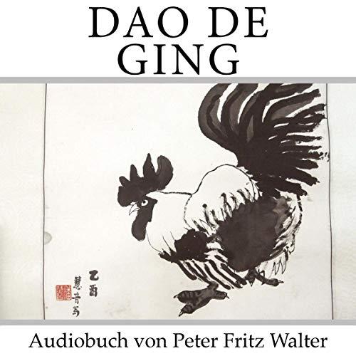 Dao De Ging: Laotse (DEUTSCHE SCHRIFTEN) (Volume 1) (German Edition) audiobook cover art