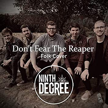 Don't Fear The Reaper (Folk Version)