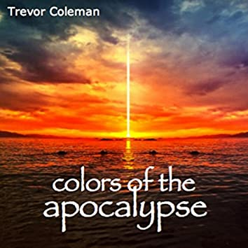 Colors of the Apocalypse