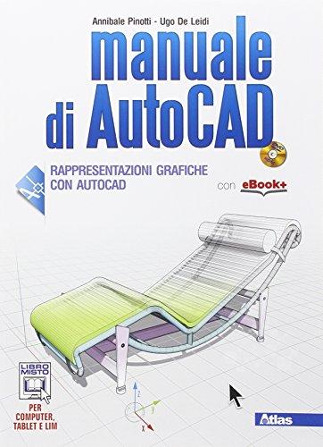 Manuale di Autocad. Per le Scuole superiori. Con e-book. Con espansione online