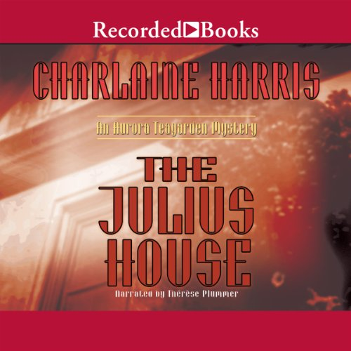 The Julius House audiobook cover art