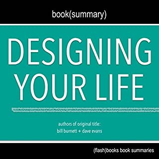Summary of Designing Your Life by Bill Burnett, Dave Evans audiobook cover art