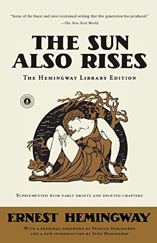 The Sun Also Rises: The Hemingway Library Edition