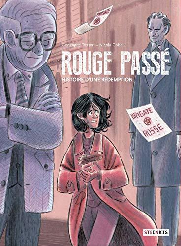 Rouge passé - Histoire d'une rédemption (French Edition)