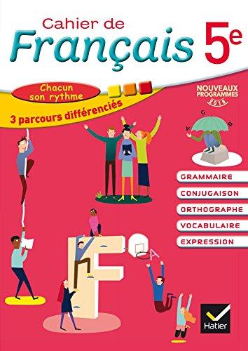 Cahier de Français 5e éd. 2016