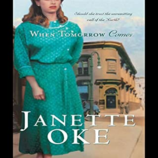 When Tomorrow Comes     Canadian West, Book 6              By:                                                                                                                                 Janette Oke                               Narrated by:                                                                                                                                 Aimee Lilly                      Length: 2 hrs and 59 mins     34 ratings     Overall 4.7