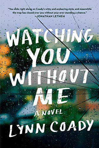 Image of Watching You Without Me: A novel