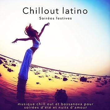 Chillout latino – Soirées festives, musique chill out et bossanova pour soirées d'été et nuits d'amour