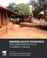 Enhancing Disaster Preparedness: From Humanitarian Architecture to Community Resilience