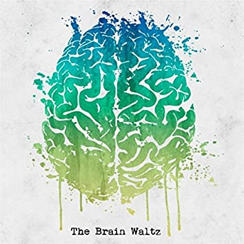 The Brain Waltz