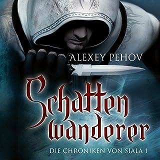 Schattenwanderer     Die Chroniken von Siala 1              Autor:                                                                                                                                 Alexey Pehov                               Sprecher:                                                                                                                                 Kai Taschner                      Spieldauer: 19 Std. und 12 Min.     1.670 Bewertungen     Gesamt 4,5