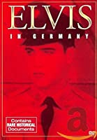 Elvis Presley : Elvis in Germany