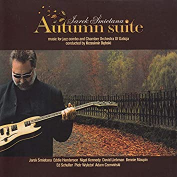 Autumn Suite. Music for Jazz Combo and Chamber Orchestra
