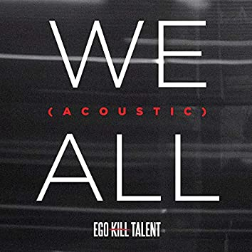 We All (Acoustic)