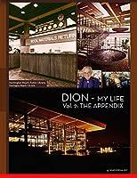 DION - MY LIFE Vol. 2: The Appendix (Dion- My Life Appendix)